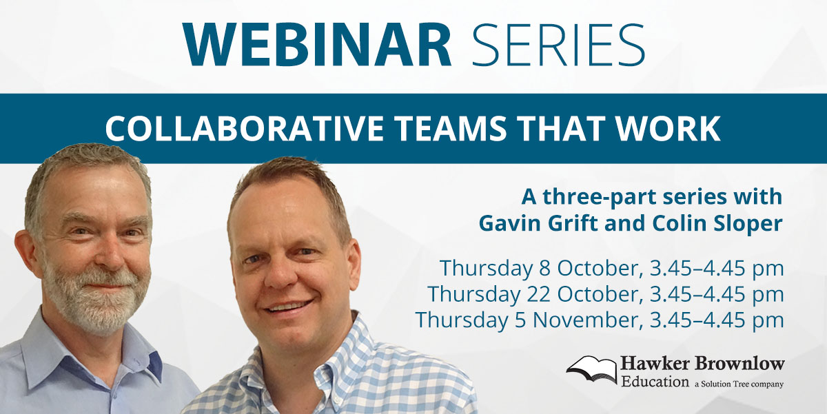 Collaborative Teams That Work Webinar Series with Gavin Grift and Colin Sloper